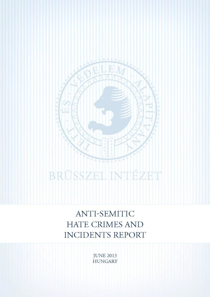 Anti-Semitic Hate Crimes And Incidents Report June 2013