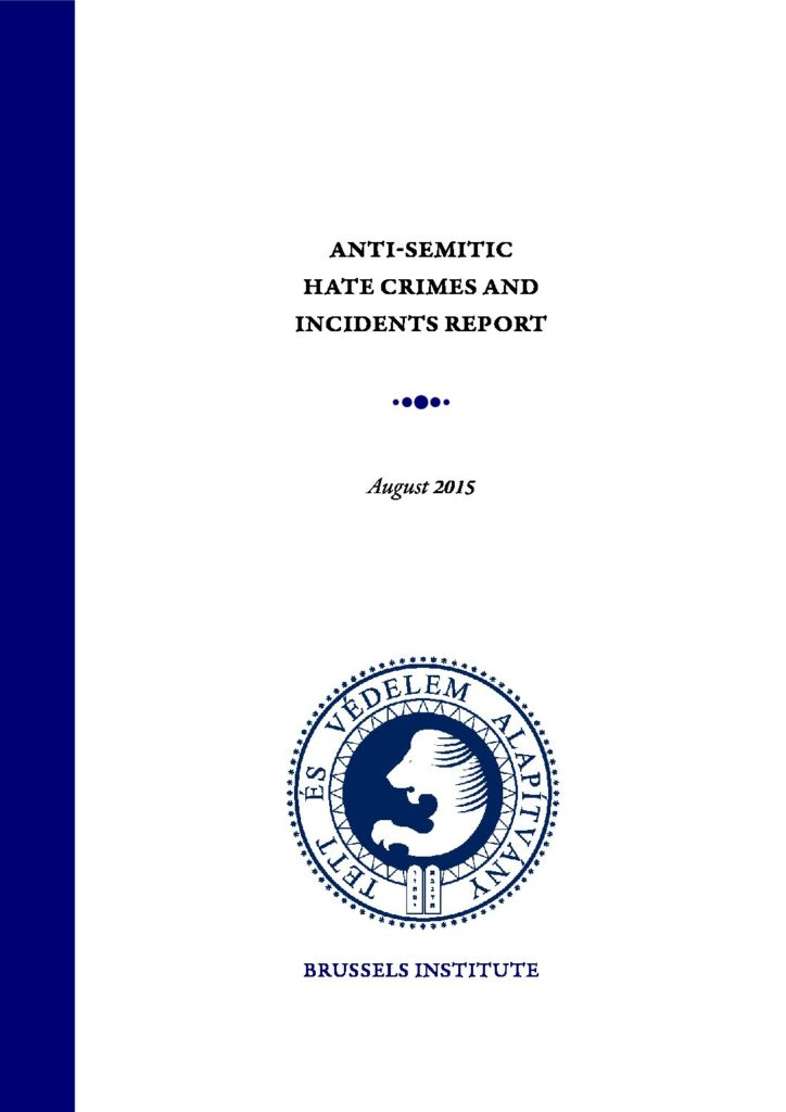 Anti-Semitic Hate Crimes And Incidents Report August 2015