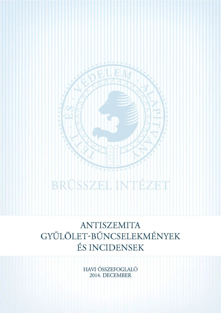 Antiszemita Gyűlölet-Bűncselekmények És Incidensek Havi Összefoglaló 2014. December