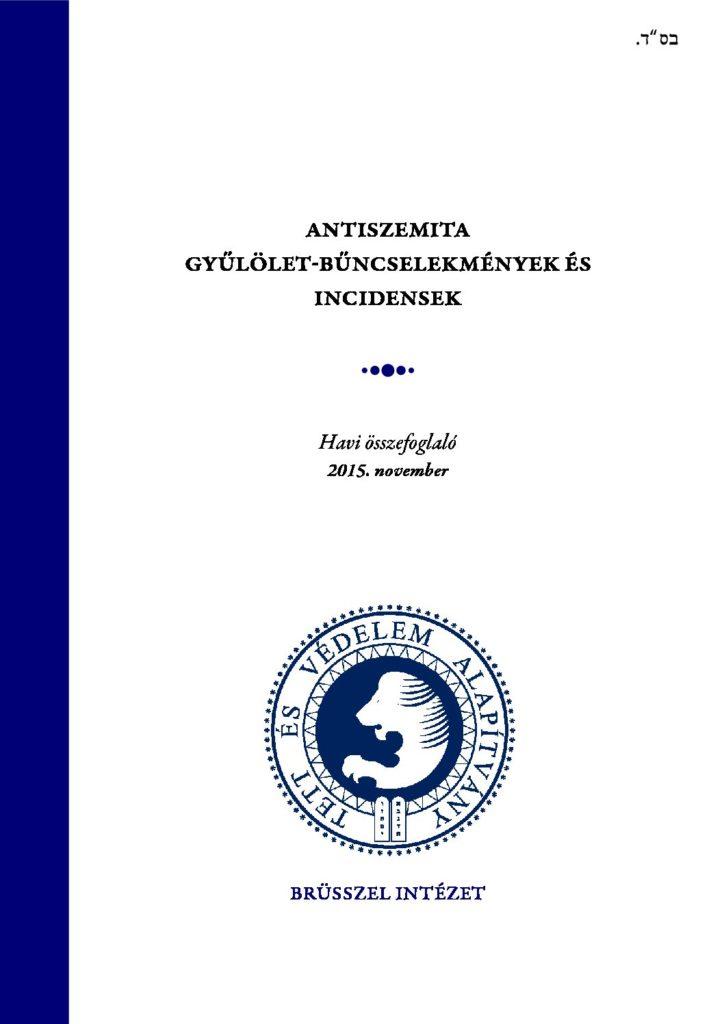 Antiszemita Gyűlölet-Bűncselekmények És Incidensek Havi Összefoglaló 2015. November