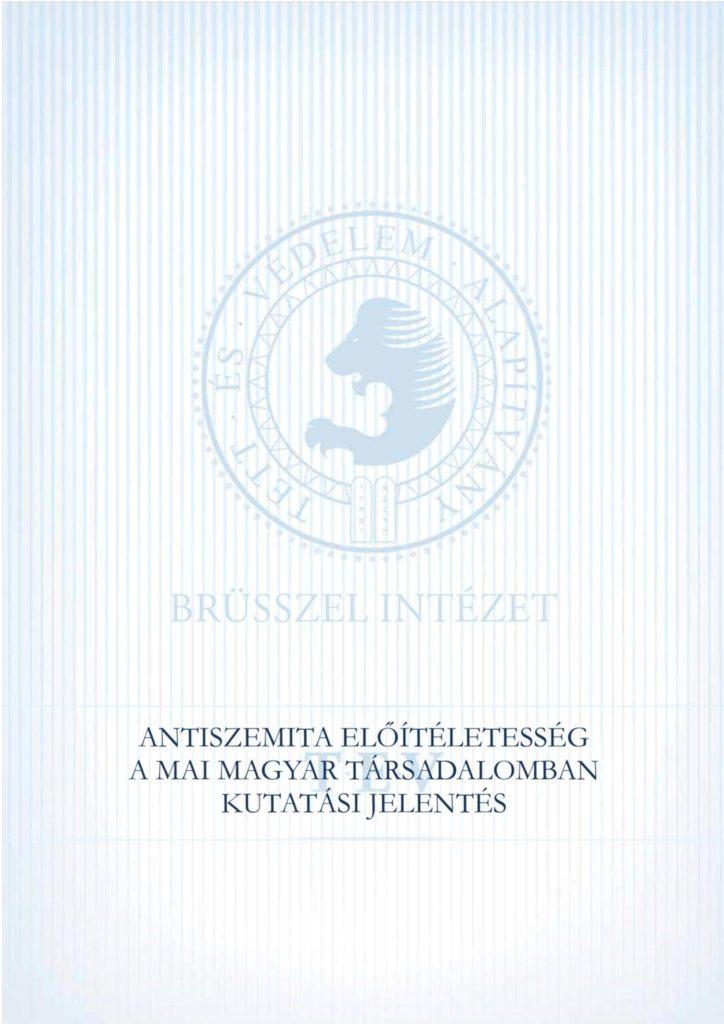 Antiszemita előítéletesség a mai magyar társadalomban – 2013. év