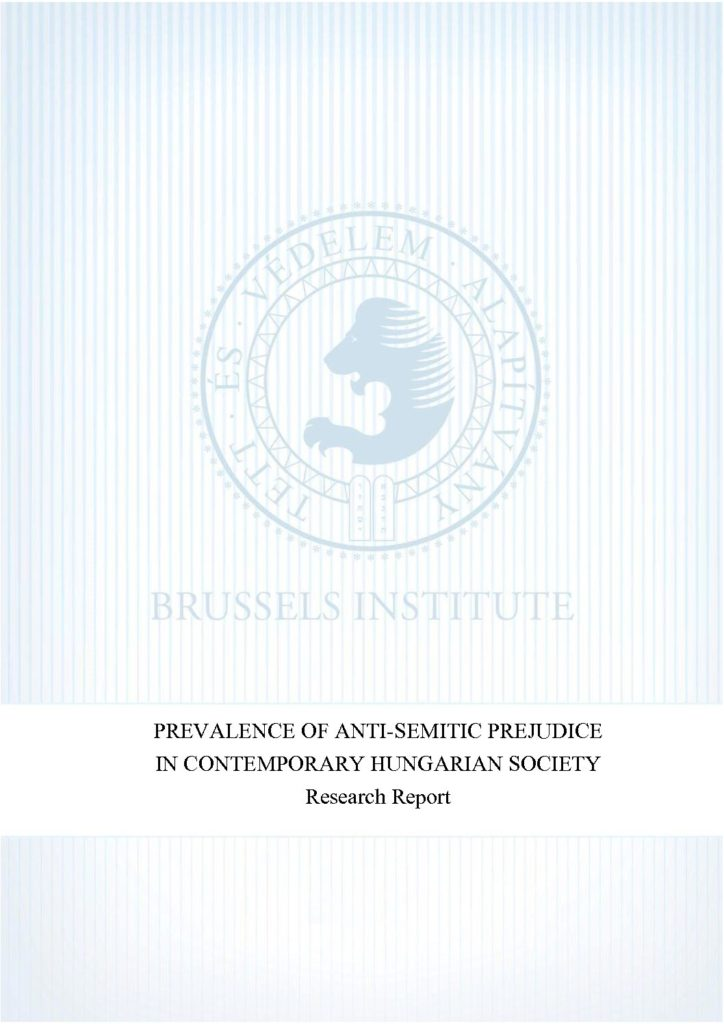 Prevalence Of Anti-Semitic Prejudice In Contemporary Hungarian Society Research Report – 2013
