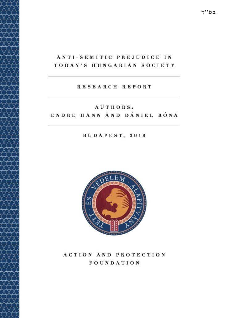Anti-Semitic Prejudice In Today's Hungarian Society Research Report – 2017
