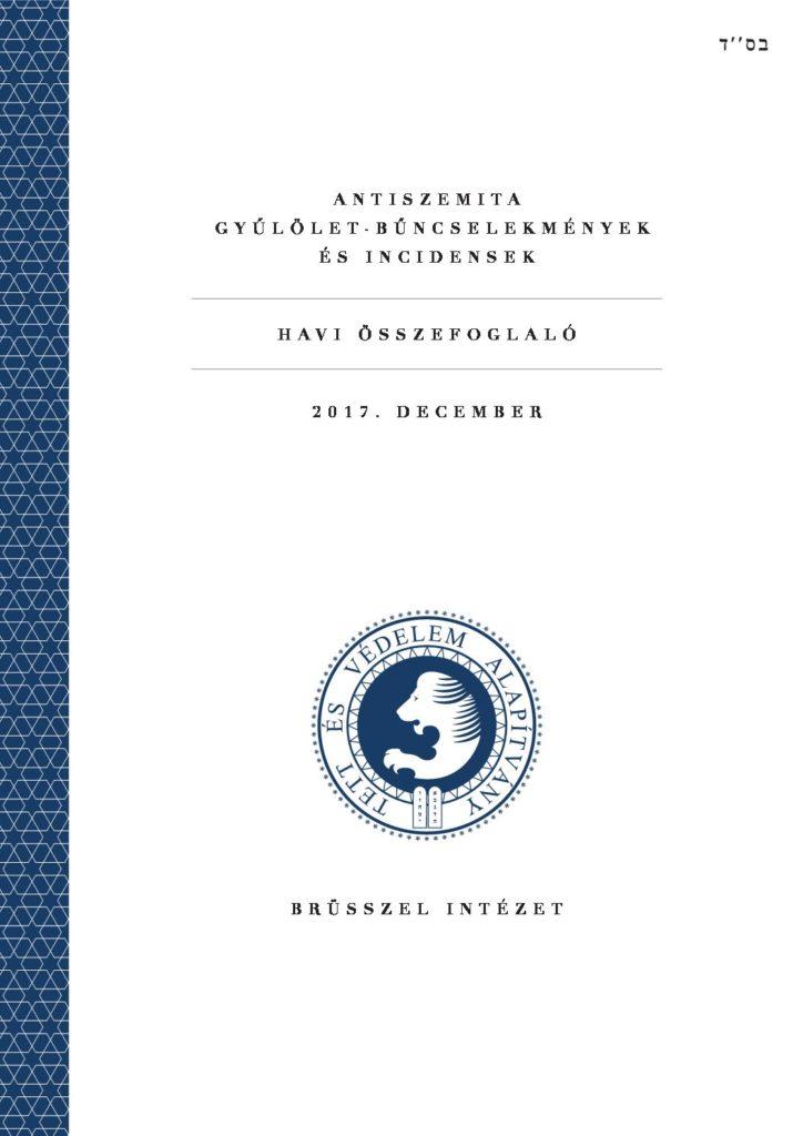 Antiszemita Gyűlölet-Bűncselekmények És Incidensek Havi Összefoglaló 2017. December