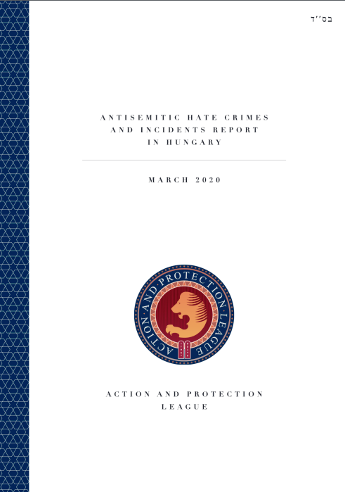 Anti Semitic Hate Crimes And Incidents Report In Hungary March 2020 Action And Protection League