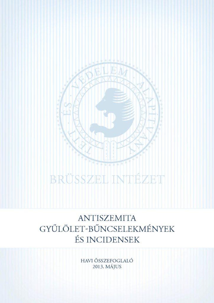 Antiszemita Gyűlölet-Bűncselekmények És Incidensek Havi Összefoglaló 2013. Május