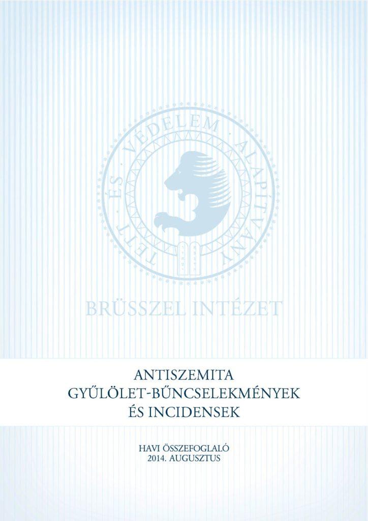 Antiszemita Gyűlölet-Bűncselekmények És Incidensek Havi Összefoglaló 2014. Augusztus