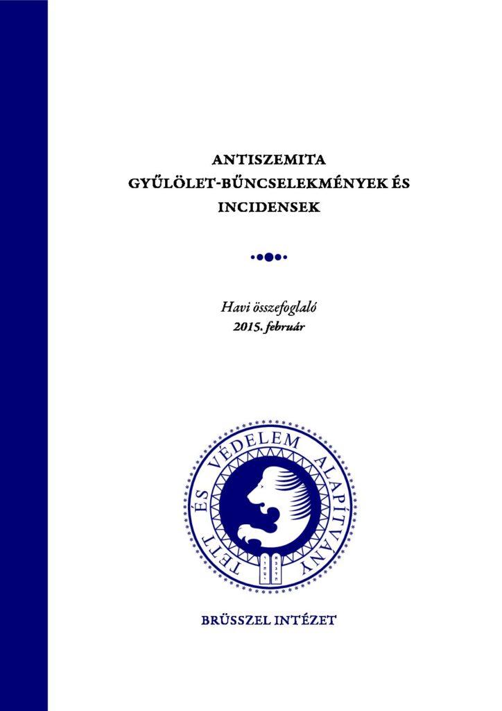 Antiszemita Gyűlölet-Bűncselekmények És Incidensek Havi Összefoglaló 2015. Február