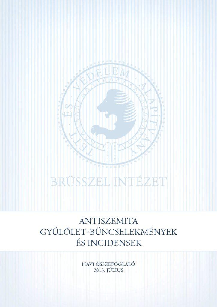 Antiszemita Gyűlölet-Bűncselekmények És Incidensek Havi Összefoglaló 2013. Július