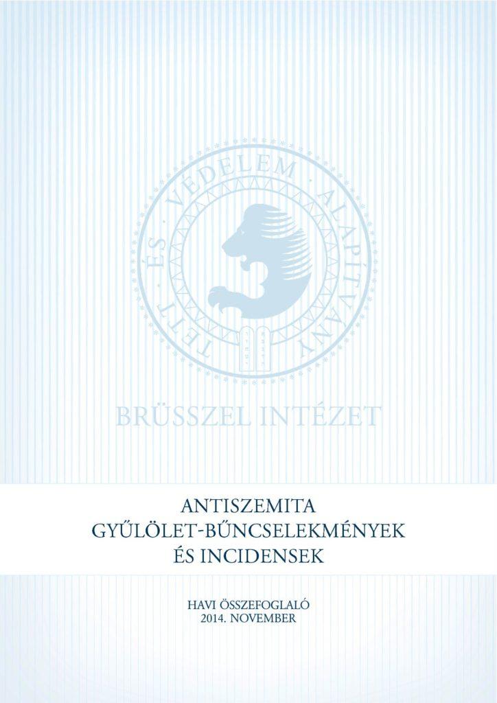 Antiszemita Gyűlölet-Bűncselekmények És Incidensek Havi Összefoglaló 2014. November