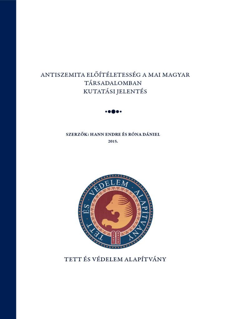 Antiszemita előítéletesség a mai magyar társadalomban – 2014. év