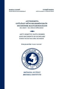 Anti-semitic hate crimes and incidents in hungary during the May 2013-April 2014 period