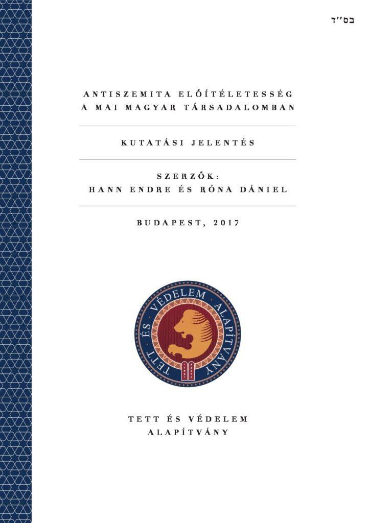 Antiszemita előítéletesség a mai magyar társadalomban – 2016. év