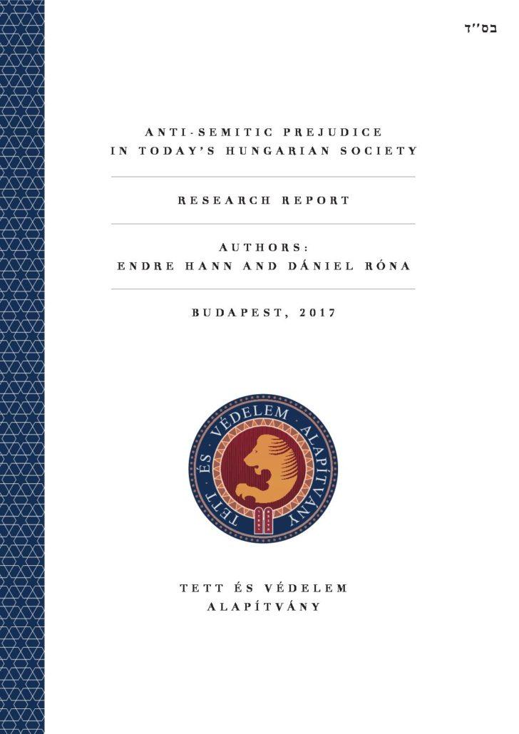 Anti-Semitic Prejudice In Contemporary Hungarian Society Research Report – 2016