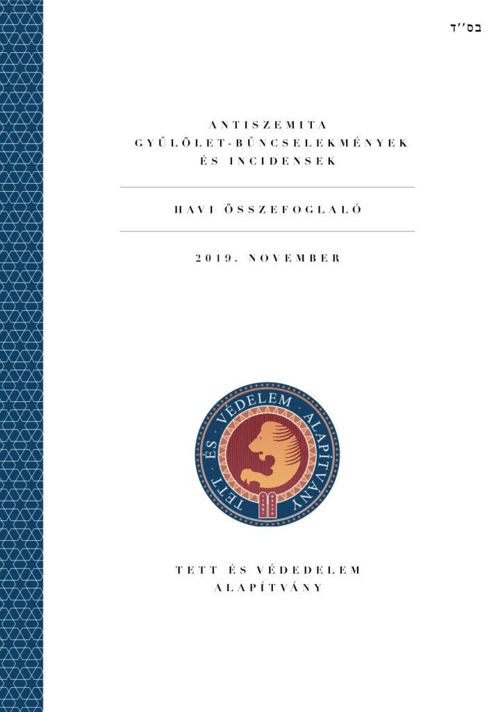 Antiszemita Gyűlölet-Bűncselekmények És Incidensek Havi Összefoglaló 2019. November