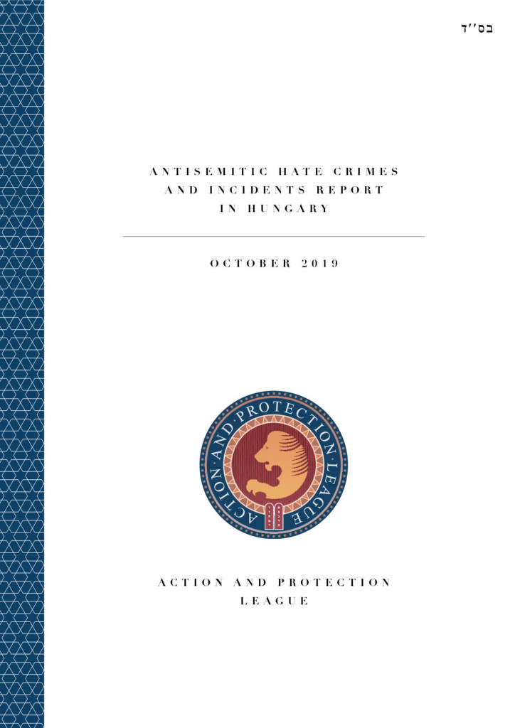 Anti Semitic Hate Crimes And Incidents Report In Hungary October 2019 Action And Protection League