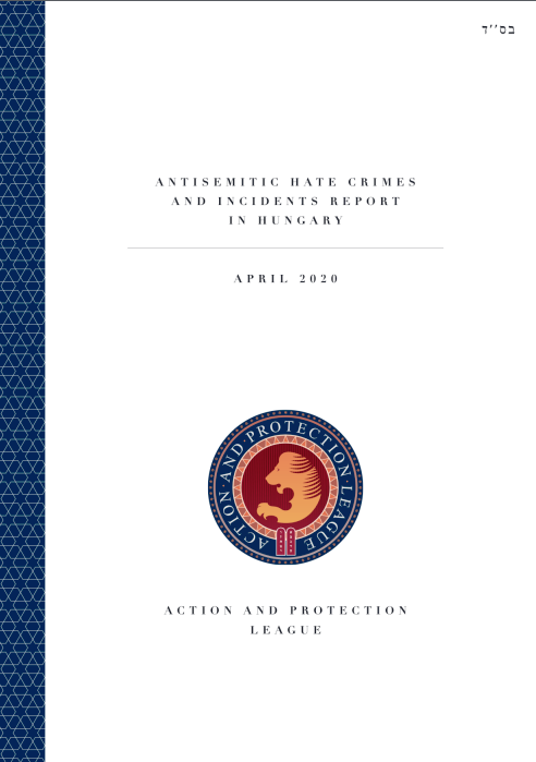 Anti Semitic Hate Crimes And Incidents Report In Hungary April 2020 Action And Protection League