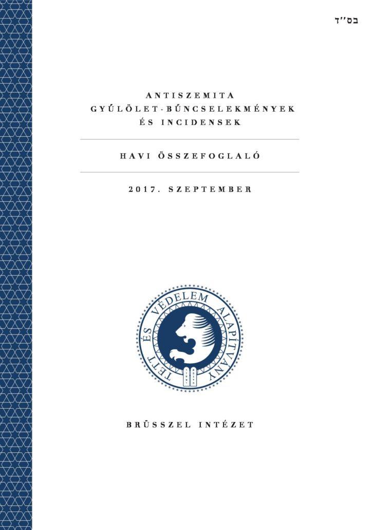 Antiszemita Gyűlölet-Bűncselekmények És Incidensek Havi Összefoglaló 2017. Szeptember